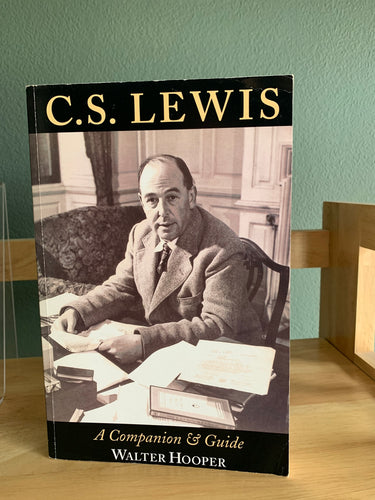 C.S. Lewis: A Companion and Guide
