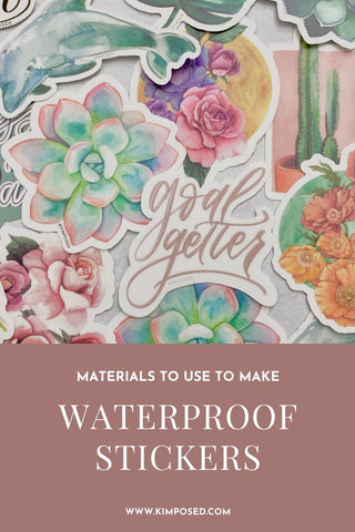 Materials to Use to Make Waterproof Vinyl Stickers