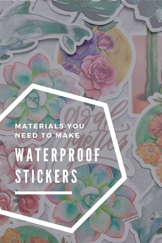 Materials to Use for Waterproof Stickers