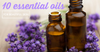 10 Essential Oils for Beautiful Skin