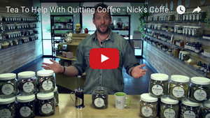 Tea To Help With Quitting Coffee - Nick's Coffee Quitter