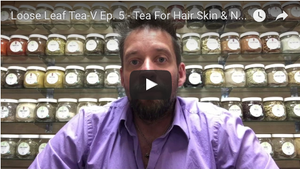 Tea For Hair Skin & Nails Pt. 1