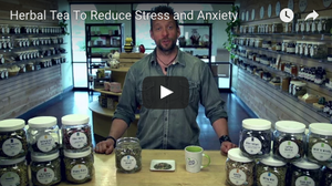 Herbal Tea To Reduce Stress and Anxiety