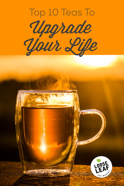 10 teas to uplevel your life graphic for pinterest