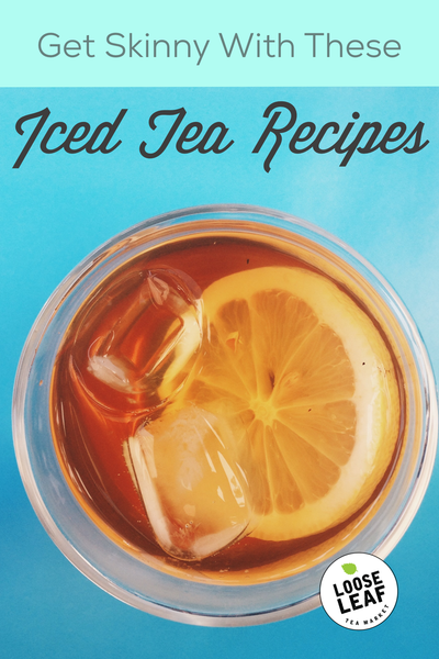 Iced Tea Recipes For Weight Loss Pinterest