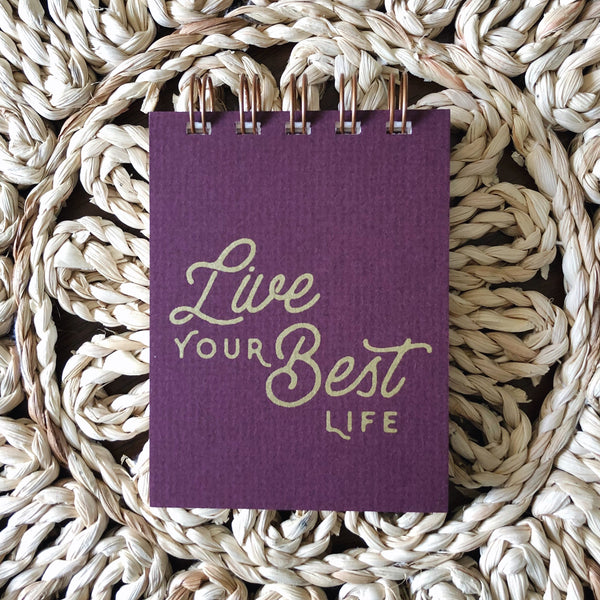 Live Your Best Life Notepad
