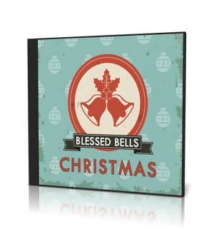Blessed Bells Christmas Collection