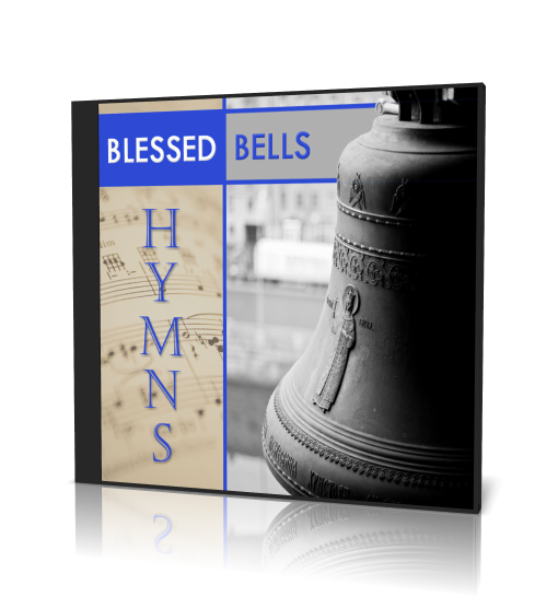Blessed Bells Hymn Collection