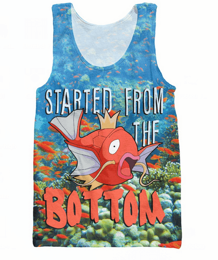 Tank Tops - Started From The Bottom