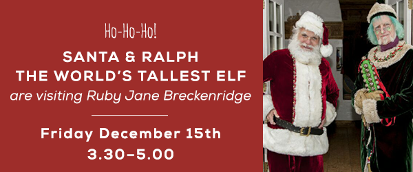 Santa and the Worlds Tallest Elf At Ruby Jane Breckenridge!