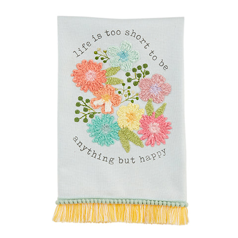 """Life Is Too Short"" Floral Towel"