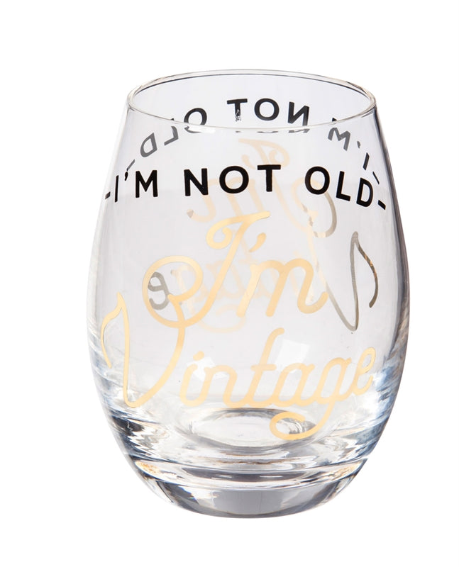 I'm not old, I'm vintage stemless wine glass