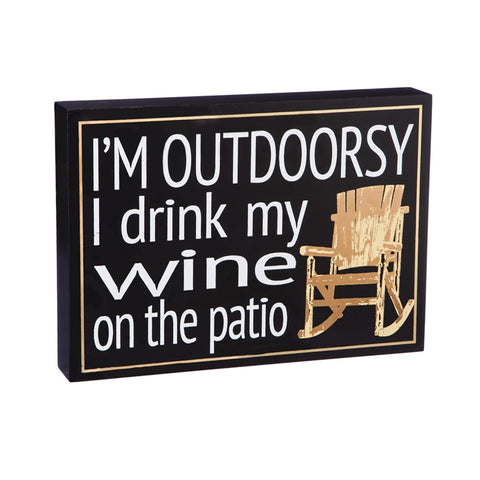 I'm outdoorsy, I drink my wine on the patio wooden block with rocking chair illustration