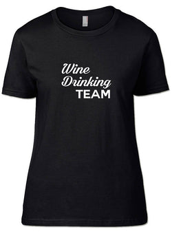 Wine, Wine Shirts, Wine Drinking Team, Wine Drinking Team T-Shirt, mens shirts, womens shirts, shirts for men, shirts for women
