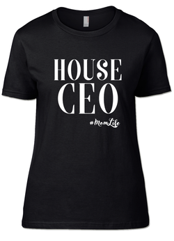 House CEO #Momlife T-Shirt's - SockAndShop