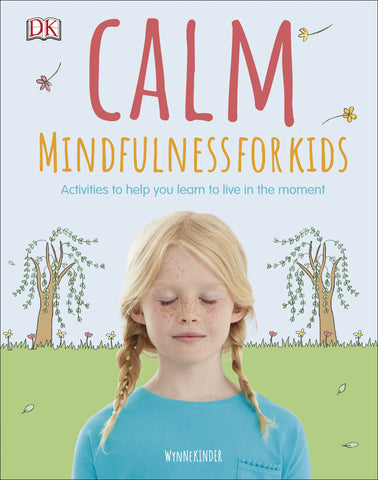 Calm : Mindfulness For Kids - DK