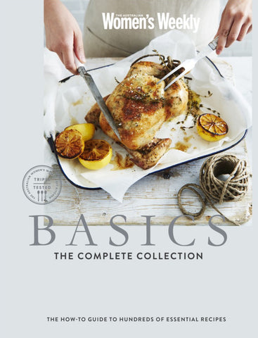 Basics: The Complete Collection - The Australian Women's Weekly