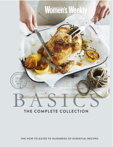 Basics: The Complete Collection (PB) - The Australian Women's Weekly