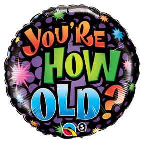 Foil Birthday-You'Re How Old?
