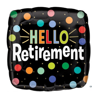 Hello Retirement Balloon - Gifts2remember