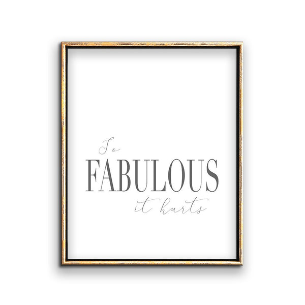 So Fabulous saying art printable poster quote