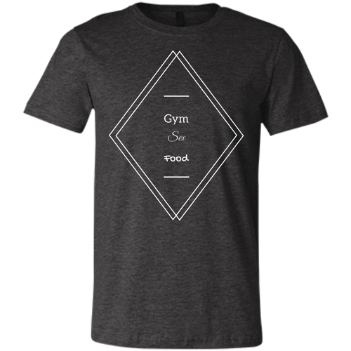 GYM SEX FOOD T-Shirt
