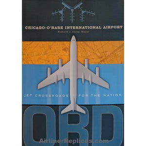 Chicago-O'Hare ORD Poster 14 X 20 - Airliner Replicas