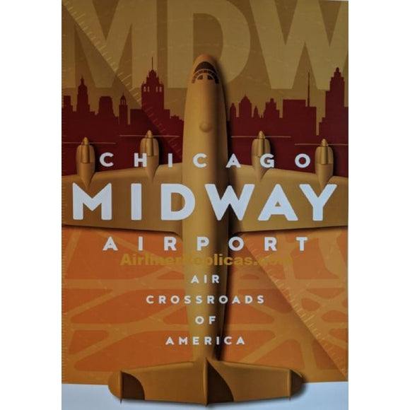 Chicago-Midway Airport Poster 14 X 20 - Airliner Replicas