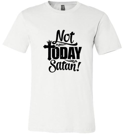 Not Today Satan Tee