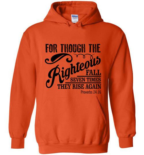 Though the Righteous Pullover Hoodie