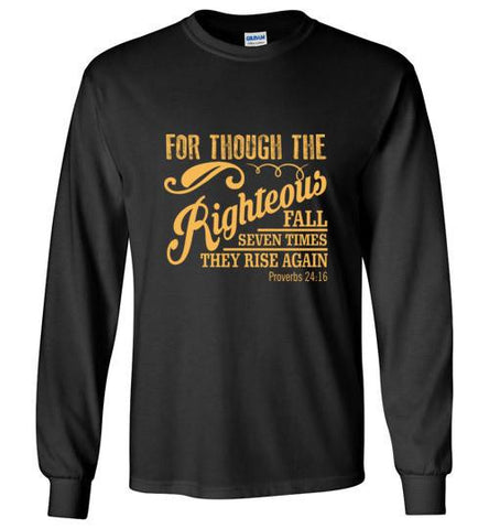 Though the Righteous Fall Long Sleeve Tee