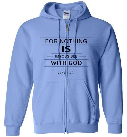 Nothing Impossible Zip Hoodie