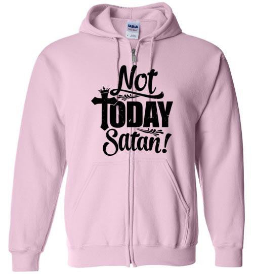 Not Today Satan Zip Hoodie