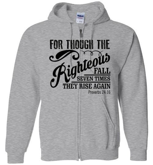 Though the Righteous Zip Hoodie
