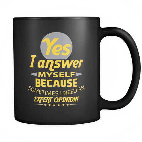 Answer Myself Coffee Mug