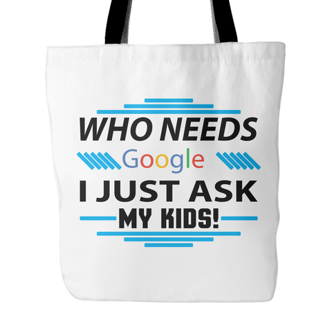 Just Ask My Kids Tote Bag