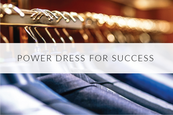 Power Dressing Your Way to Success