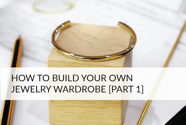 Building Your Jewelry Wardrobe [Part 1] Earrings