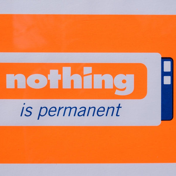 Nothing is Permanent - orange and blue (framed)
