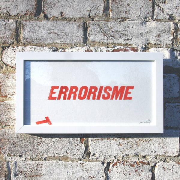 "Screen print of text work '(T)Errorisme"" Signed by Paul Wolterink"