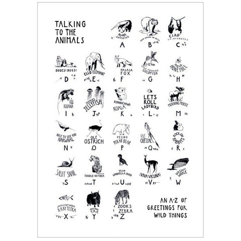 Talking to the Animals - Black on White Print
