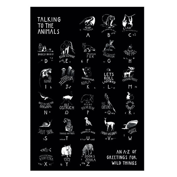 Talking to the Animals - White on Black Print