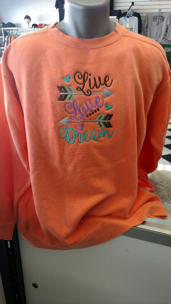 Live Love Dream Embroidered Apparel