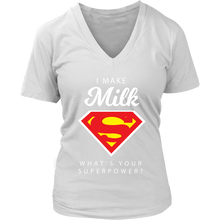 I Make Milk What is your Super Power? (2) V-Neck T-Shirt