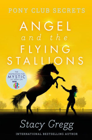 Angel and the Flying Stallions by Stacy Gregg paperback - Treehouse Books and Gifts
