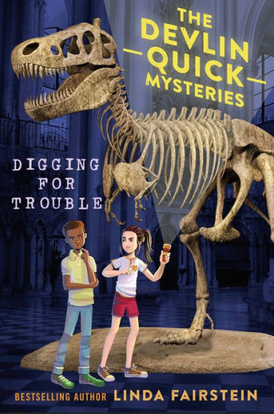Digging for Trouble: Devlin Quick Mysteries by Linda Fairstein hardcover