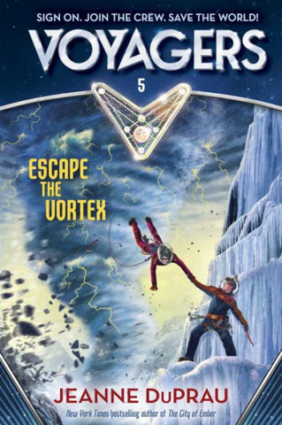 Escape the Vortex Voyagers Book 5 by Jeanne DuPrau hardcover