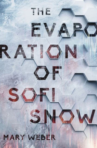 Evaporation of Sofi Snow by Mary Weber hardcover - Treehouse Books and Gifts