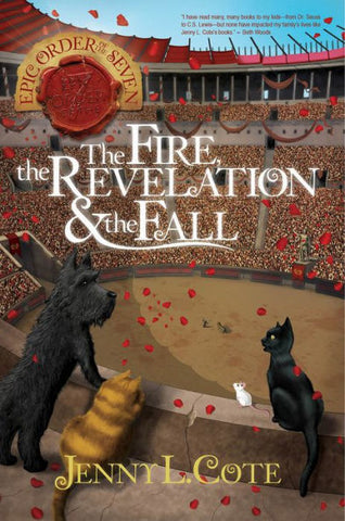Fire of Revelation and the Fall by Jenny L. Cote paperback - Treehouse Books and Gifts