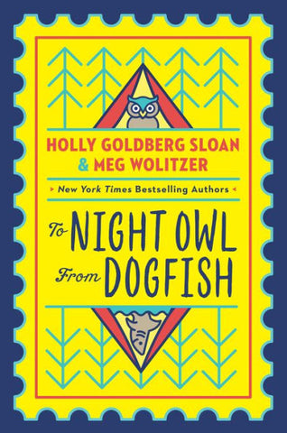 Night Owl From Dogfish by Holly Goldberg Sloan and Med Wolitzer hardcover - Treehouse Books and Gifts